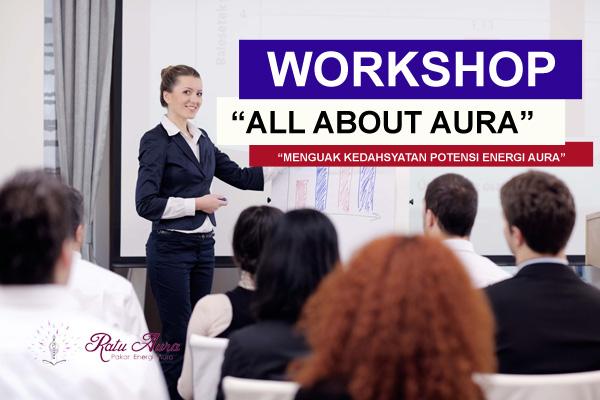 workshop ratu aura