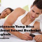 Mau Suami Berhenti Selingkuh? Hindari 3 Kebiasaan Buruk Ini